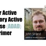 WEBCAST: Your Active Directory Active Defense (ADAD) Primer