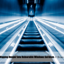 Digging Deeper into Vulnerable Windows Services