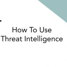 How To Use Threat Intelligence Title