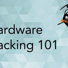 hardward hacking 101