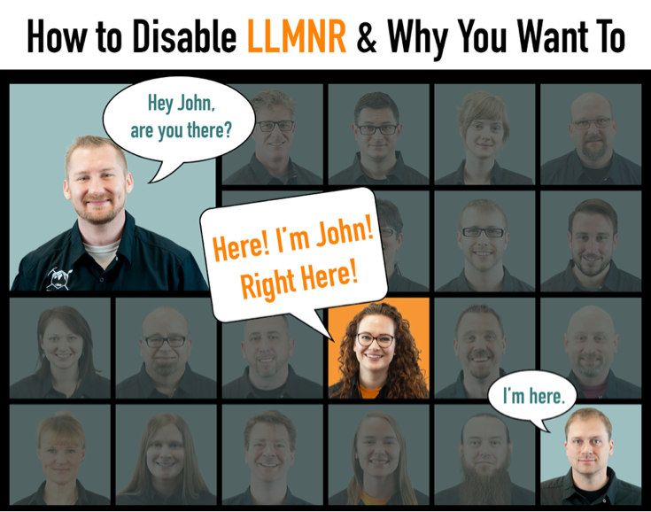 How to Disable LLMNR & Why You Want To - Black Hills Information