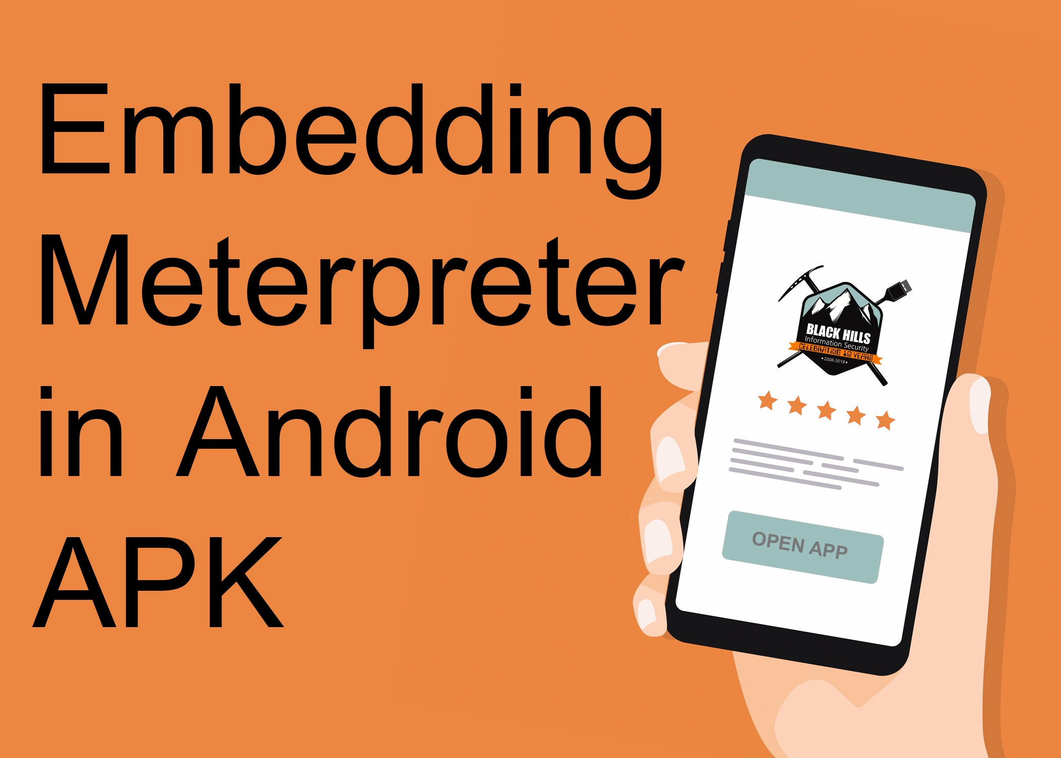 Embedding Meterpreter in Android APK - Black Hills Information Security