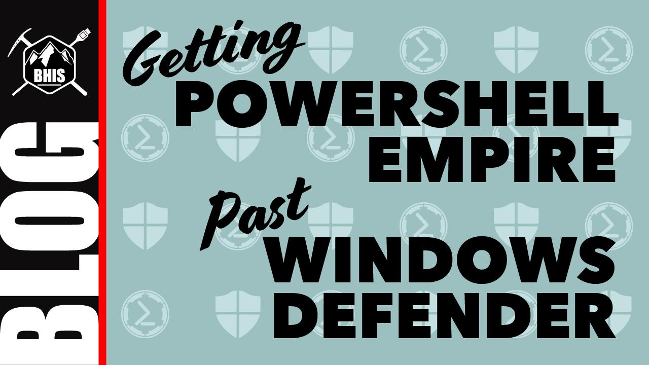 BHIS_BLOG_PowerShell Win Defender